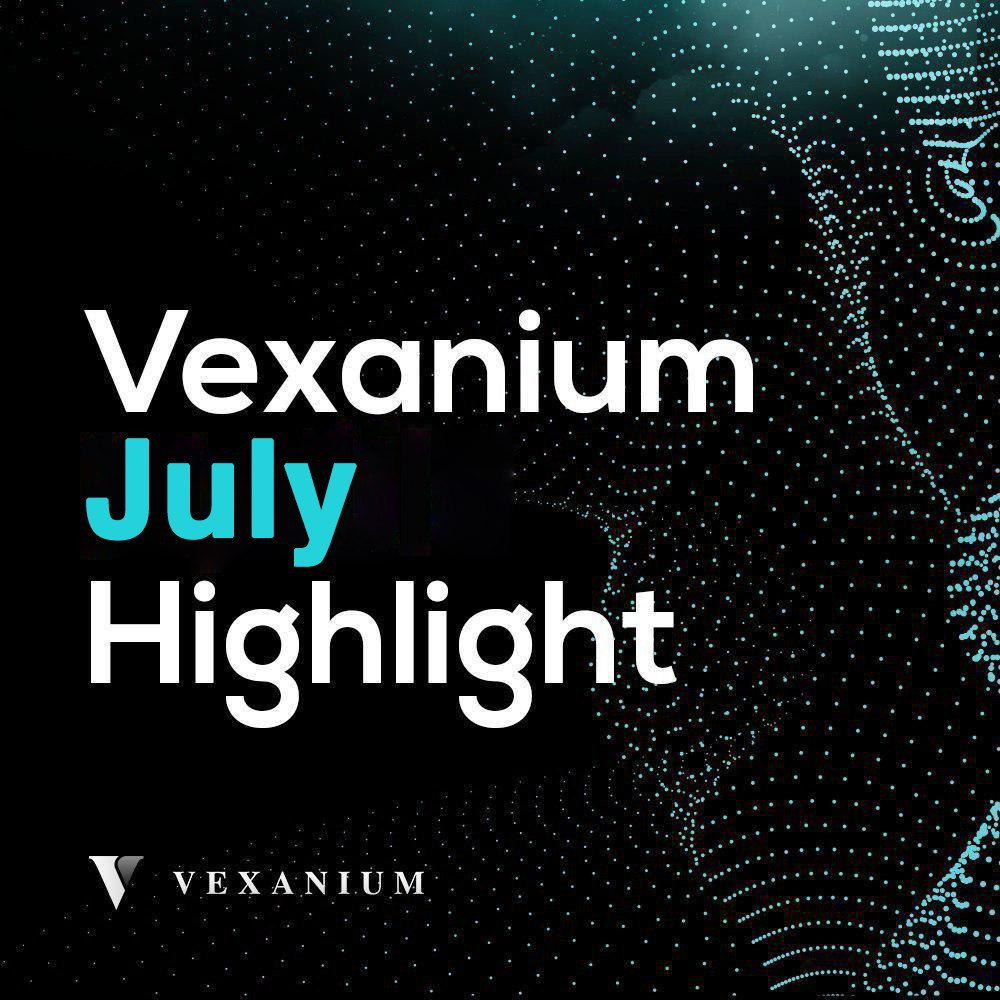 Vexanium July 2019 Highlight