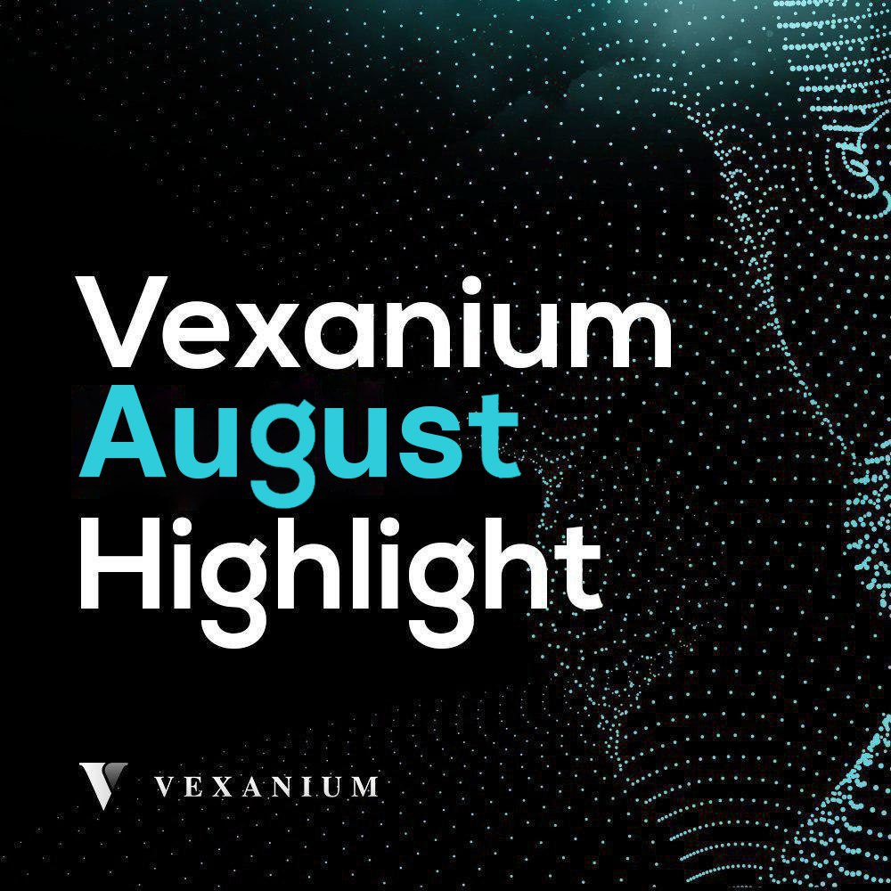 Vexanium August 2019 Highlight