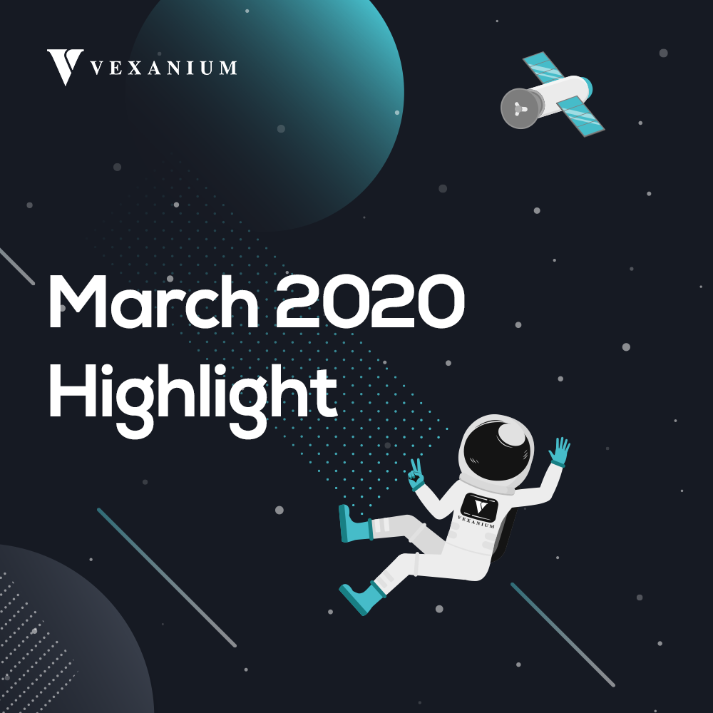 Vexanium March 2020 Highlight