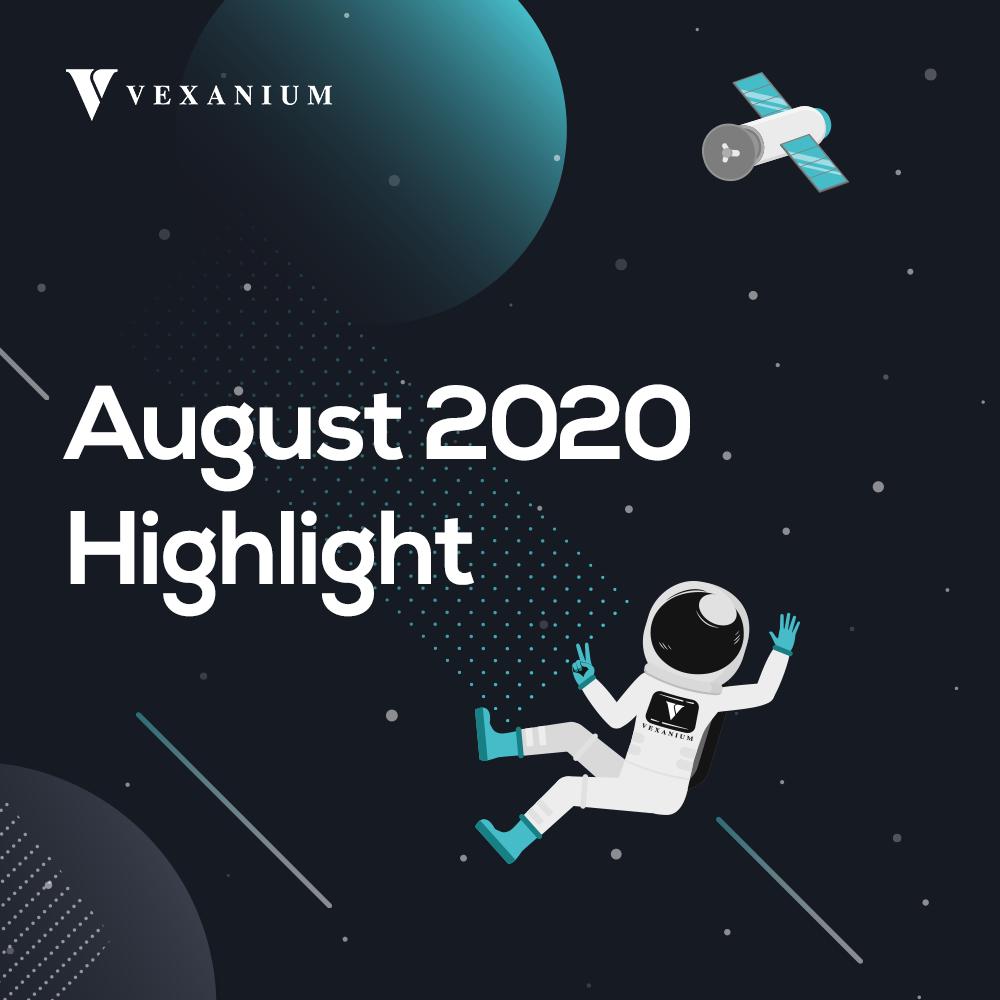 Vexanium August 2020 Highlight