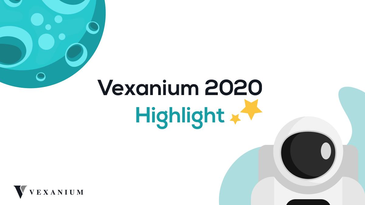 Vexanium Highlight di Tahun 2020